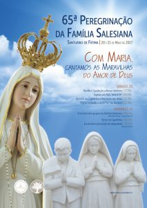 65 ª Peregrinação da FS e amigos de Dom Bosco a Fátima | 20 e 21 de maio de 2017